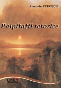 Petrescu Alexandra-Palpitatii retorice