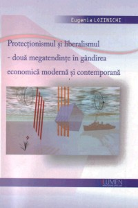 Protectionismul si liberalismul