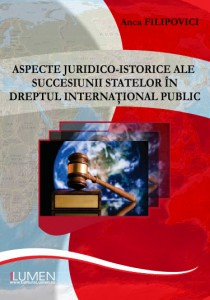 Anca Filipovici - Aspecte juridico-istorice - Editura Lumen
