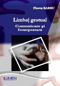 Barbu Florea - Limbaj gestual - Editura Lumen