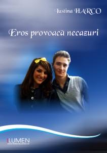 Iustina Harco - Eros provoaca necazuri - Editura Lumen