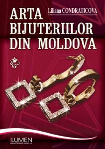 Liliana Condraticova - Arta bijuteriilor - Editura Lumen