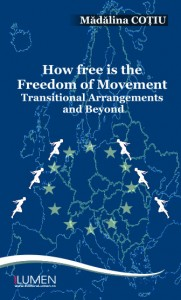 Madalina Cotiu - How free is the freedom of movement - Editura Lumen