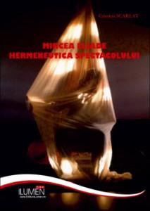 Mircea Eliade Hermeneutica spectacolului Cristina Scarlat