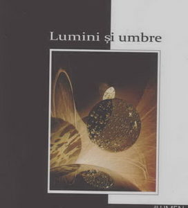 Publica cartea ta la Editura Stiintifica Lumen CRAMARUC Lumini si umbre