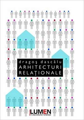 Publica cartea ta la Editura Stiintifica Lumen DASCALU Arhitecturi relationale