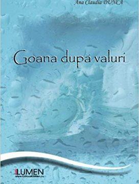 Publica cartea ta la Editura Stiintifica Lumen DUNCA Goana dupa valuri