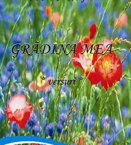 Publica cartea ta la Editura Stiintifica Lumen GIBU Gradina mea