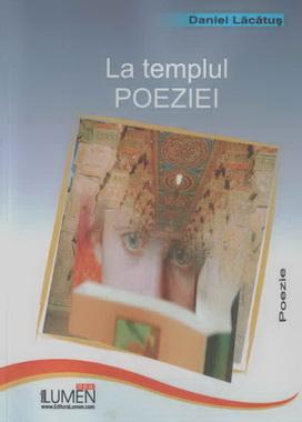 Publica cartea ta la Editura Stiintifica Lumen LACATUS La templul poeziei