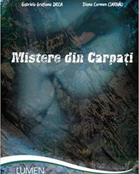 Publica cartea ta la Editura Stiintifica Lumen MANDRA Mistere din carpati