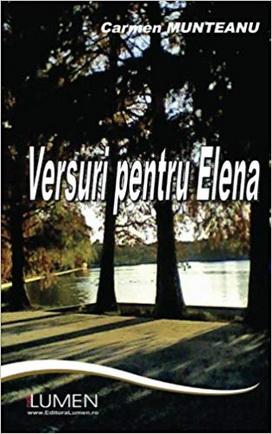 Publica cartea ta la Editura Stiintifica Lumen MUNTEANU Versuri pentru Elena