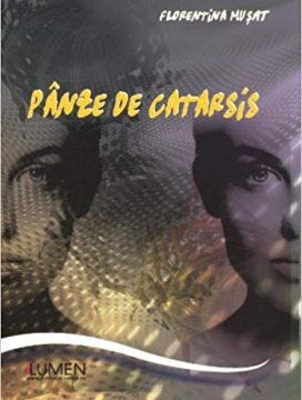 Publica cartea ta la Editura Stiintifica Lumen MUSAT Panze de catarsis