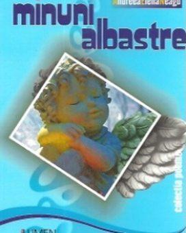 Publica cartea ta la Editura Stiintifica Lumen NEAGU Minuni albastre
