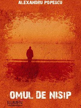 Publica cartea ta la Editura Stiintifica Lumen POPESCU Omul de nisip