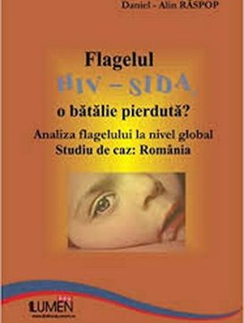 Publica cartea ta la Editura Stiintifica Lumen RASPOP Flagelul HIV SIDA