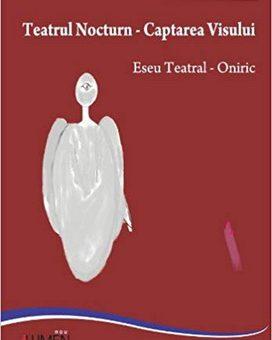 Publica cartea ta la Editura Stiintifica Lumen SANDRA Teatrul nocturn