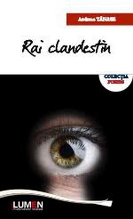 Publica cartea ta la Editura Stiintifica Lumen TANASE Rai clandestin