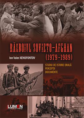 Publica cartea ta la Editura Stiintifica Lumen 07 Razboiul Sovieto Afghan XENOFONTOV C1