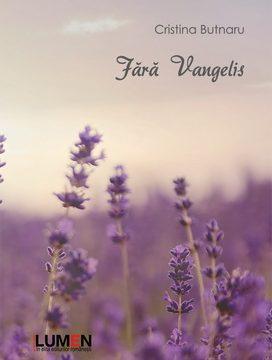 Publica cartea ta la Editura Stiintifica Lumen BUTNARU Fara Vangelis