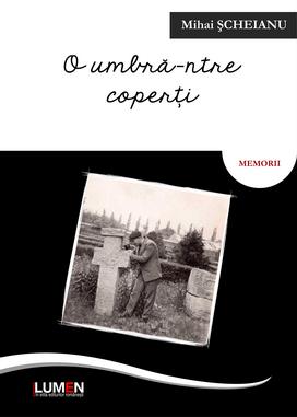Publica cartea ta la Editura Stiintifica Lumen Scheianu O umbra