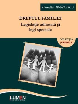 Publica cartea ta la Editura Stiintifica Lumen dreptul familiei