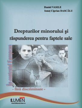 Publica cartea ta la Editura Stiintifica Lumen drepturile minorului