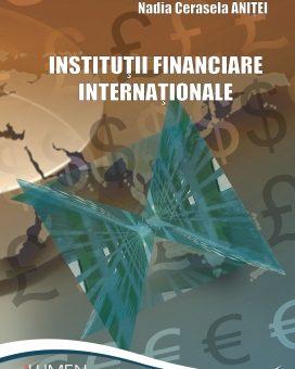 Publica cartea ta la Editura Stiintifica Lumen institutii financiare internationale