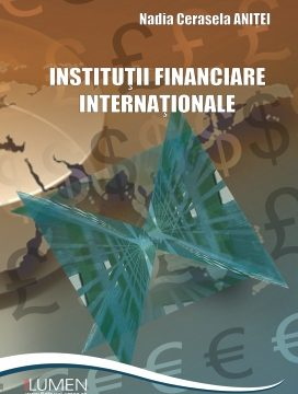 Publica cartea ta la Editura Stiintifica Lumen institutii financiare internationale