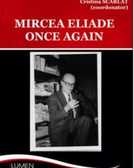 Publica cartea ta la Editura Stiintifica Lumen SCARLAT Mircea Eliade once again