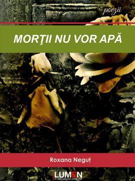 Publica cartea ta la Editura Stiintifica Lumen C1 Cover Mortii nu vor apa NEGUT 270