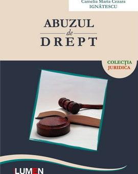 Publica cartea ta la Editura Stiintifica Lumen C1 Abuzul de drept IGNATESCU 2019 A5 curves